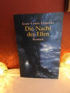 Jean-Louis Fetjaine – Die Nacht der Elfen – tinaliestvor