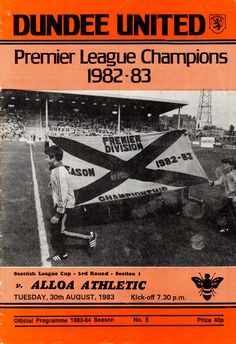 Dundee Utd 5 Alloa Ath 0 in Aug 1983 at Tannadice. Programme cover for the Scottish League Cup tie, group section.