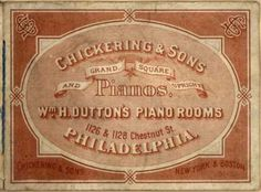 Chickering & Son's pianos – Grand, Square and Upright Pianos (1870)