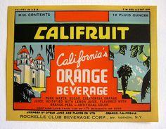 Califruit Orange Beverage - vintage soda label