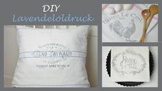 """DIY - Lavendelöldruck/Schriftzüge im Shabby Stil auf Stoff """"drucken"""""""