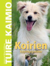 http://www.adlibris.com/fi/product.aspx?isbn=9510320404 | Nimeke: Koirien käyttäytyminen - Tekijä: Tuire Kaimio - ISBN: 9510320404 - Hinta: 21,30 €