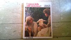 Serie tv anni '80 Aloisio Th. Sonnleitner I RAGAZZI DELLA VALLE MISTERIOSA 1