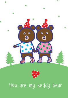 Free Printable You Are My Teddy Bear Greeting Card