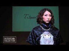 【代官山コレクション2015】T.Space Rhythm - YouTube