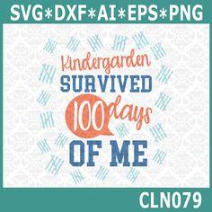 CLN079 Kindergarden Survived 100 Days of Me by CraftyLittleNodes