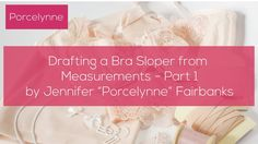 Drafting a Bra Sloper from Measurements - Part 1