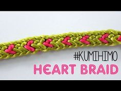 KUMIHIMO: HEART BRAID - TRENZADO CON CORAZÓN - YouTube