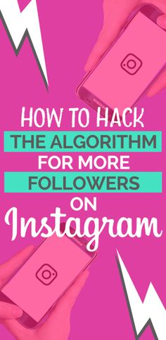 How to hack the instagram algorithm for more engagement and followers on instagram