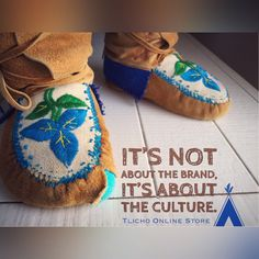 Well loved moccasins have holes.  We are about our #culture, #traditions & #ourwayoflife
