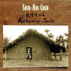 Shih-Hui Chen - Chen: Returning Souls