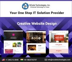 At NCode Technologies, Inc; we offer Creative and Stunning Website Designs That Perform and Bring Results! We understand your requirement and come up with a result driven website design which can offer your maximum ROI.