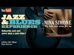 Nina Simone - Little Girl Blue - JazzAndBluesExperience (+lista de repro...