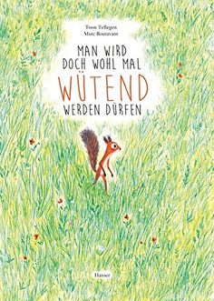 サMan wird doch wohl mal wテシtend werden dテシrfenツォ by Toon Telegen Marc Boutavant ill Hanser Verlag Albin Michel Jeunesse, Edition Jeunesse, Books To Read, My Books, Music Books, Teaching Reading, Learning, Album Jeunesse, Maila