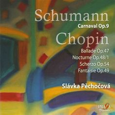Slávka Pechocová plays Schumann & Chopin [Super Audio Hybrid CD]