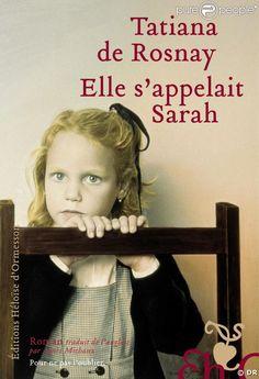 """Tatiana de Rosnay : """"Elle sappelait Sarah"""" [""""La llave de Sarah""""]"""