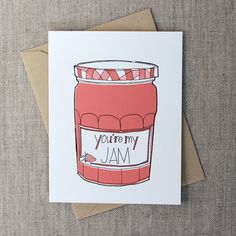 You're My Jam: Individual Greeting Card Anniversary Love Valentine by FierceMally on Etsy