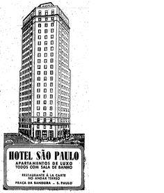 12 de junho de 1946.  http://blogs.estadao.com.br/reclames-do-estadao/2010/08/31/hotel-sao-paulo/