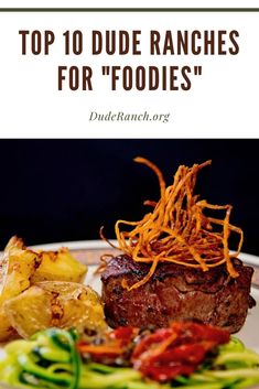 A list of the DRA dude ranches that offer mouth-watering gourmet food! Here are our top 10 ranches for foodies. These dude ranches are a must-visit! Dude Ranch Vacations, Gourmet Breakfast, Angus Beef, Stuffed Pepper Soup, Beef Tenderloin, Smoked Bacon, Vegetarian Options, Dinner Menu, Soup And Salad