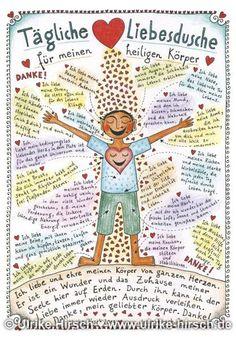 Dieses Poster beschreibt die Tägliche Liebesdusche für unseren heiligen Körper. Es ist eine Danksagung an unseren Körper und eine liebevolle Aufzählung all seiner Wunder.Lesen Sie mehr ...