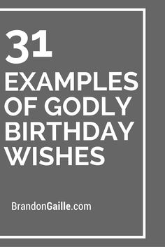 31 Examples of Godly Birthday Wishes