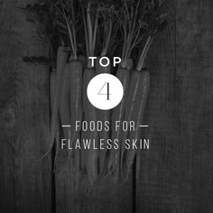 Best foods for flawless skin. We invest a huge amount of time and money into finding #skincare products that'll give us beautiful, glowing (and youthful!) skin.
