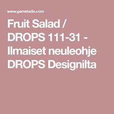 Fruit Salad / DROPS 111-31 - Ilmaiset neuleohje DROPS Designilta
