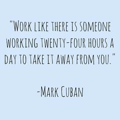 Reminder to work hard for what you want