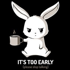 Too Early (Black) - This t-shirt is only available at TeeTurtle! Exclusive graphic designs on super soft 100% cotton tees.