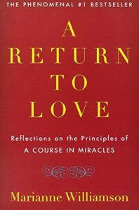 Book Review:  A Return to Love by Marianne Williamson