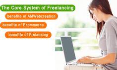 The core system of Freelancing, freelancing, amwebcreation