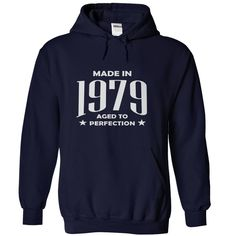awesome Made in 1979 T-Shirts & Hoodies  Check more at http://doomtshirts.xyz/hot-tshirts/made-in-1979-t-shirts-hoodies-the-cheapest