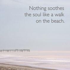 Nada apacigüa más el alma que un paseo por la playa