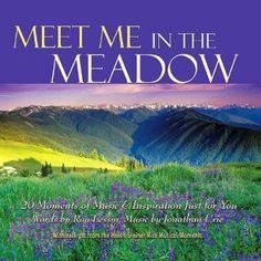 Jonathan & Helen Steiner Rice Urie - Meet Me In The Meadow