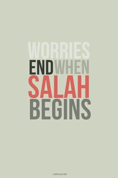 #worries #salah #beauty of Islam