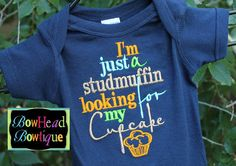 Im just a Studmuffin looking for my Cupcake - Boys Navy Blue Onesie or T-shirt Boutique Applique Shirt via Etsy