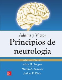 Adams y Victor: principios de Neurología. 10ª ed. http://www.mheducation.es/catalog/product/view/id/264840/