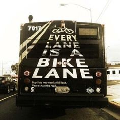 One of many Metro bus banners encouraging Los Angels to share the road