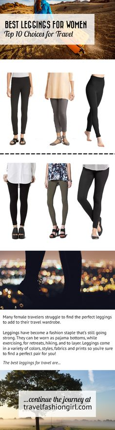 Many female travelers struggle to find the perfect leggings for travel. We asked our readers for their personal recommendations. Read about the top styles we recommend here. | travelfashiongirl.com