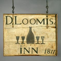 David Loomis's Inn simple panel sign, Westchester, 1811 – Connecticut Historical Society and Connecticut History Online