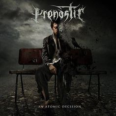 "MUSIC EXTREME: PRONOSTIC RELEASES ""AN ATOMIC DECISION"" #pronostic #metal #deathmetal #technical #canada"