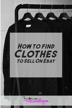 If you plan to sell clothes on ebay here's our guide on how you can find the clothes you want to put in your store.    #ebay #onlinestore #clothes