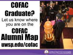 Are you a graduate of the UW-Stevens Point College of Fine Arts and Communication? Update your location on the COFAC Alumni Map!
