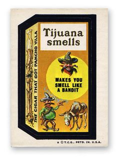 Topps Wacky Packages  5th Series 1973/4 TIJUANA SMELLS CIGARS