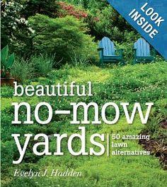 Beautiful No-Mow Yards: 50 Amazing Lawn Alternatives: Evelyn J. Hadden