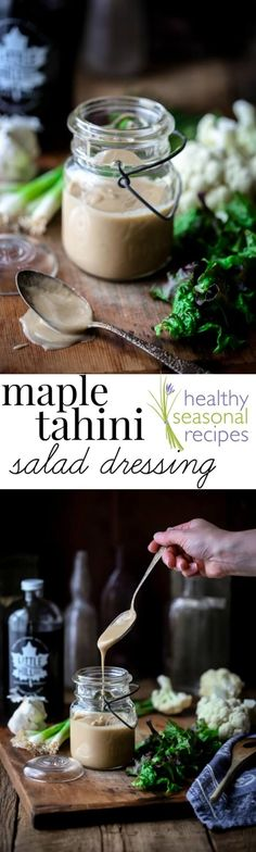 This Maple Tahini Dressing is so good. It is vegan, gluten-free and paleo. And is ready in just 5 minutes! Healthy Seasonal Recipes
