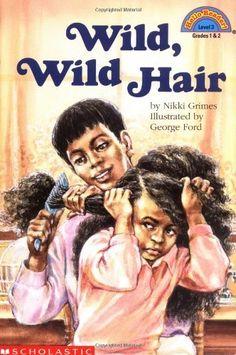 Wild, Wild Hair (level 3) (Hello Reader) by Nikki Grimes, http://www.amazon.com/dp/0590265903/ref=cm_sw_r_pi_dp_94wVqb0SEMZGM