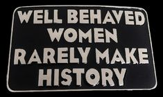 Well Behaved Women History Funny Belt Buckle Buckles #funny #humor #funnybuckles #funnybeltbuckle #wellbeahvedwomen #beltbuckle #coolbuckles