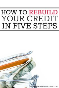 to Rebuild Your Credit in 5 Steps Even if your credit score is low it can be fixed. Here's how to rebuild your credit in five simple steps.Even if your credit score is low it can be fixed. Here's how to rebuild your credit in five simple steps. Fix Bad Credit, How To Fix Credit, Build Credit, What Is Credit Score, Improve Your Credit Score, Rebuilding Credit, Credit Bureaus, Credit Report, Money Management