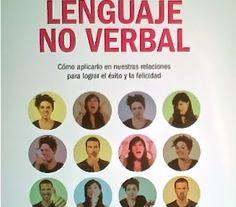 La gran guía del lenguaje no verbal / Teresa Baró http://polibuscador.upv.es/primo_library/libweb/action/display.do?fn=display&doc=aleph000444044